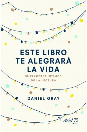 Este libro te alegrará la vida