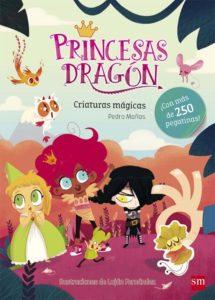 Princesas dragón, Criaturas mágicas