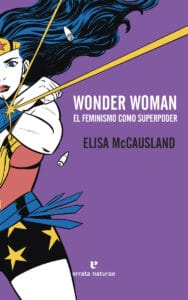 Wonder Woman. El feminismo como superpoder