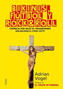bikinis futbol y rock & roll