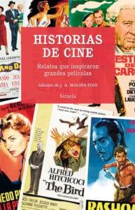 Historias de cine. Relatos que inspiraron grandes películas