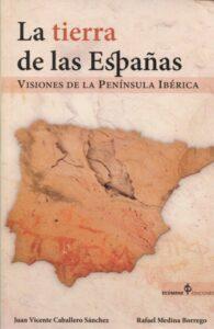 La tierra de las Españas