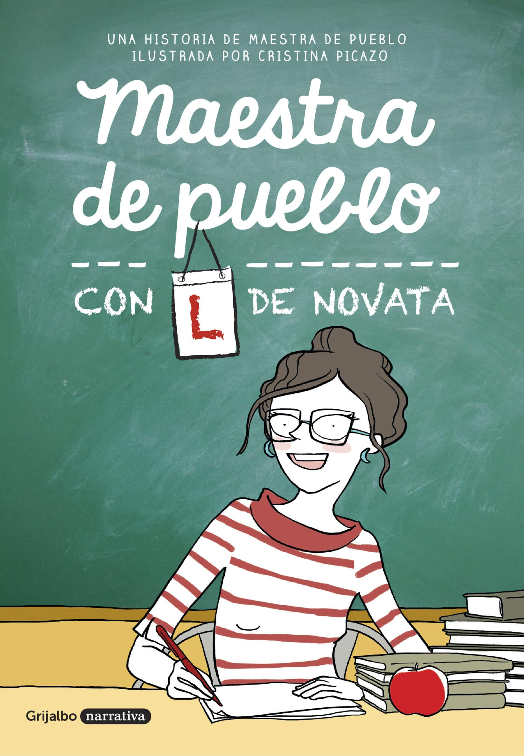 Maestra de pueblo, con L de novata,
