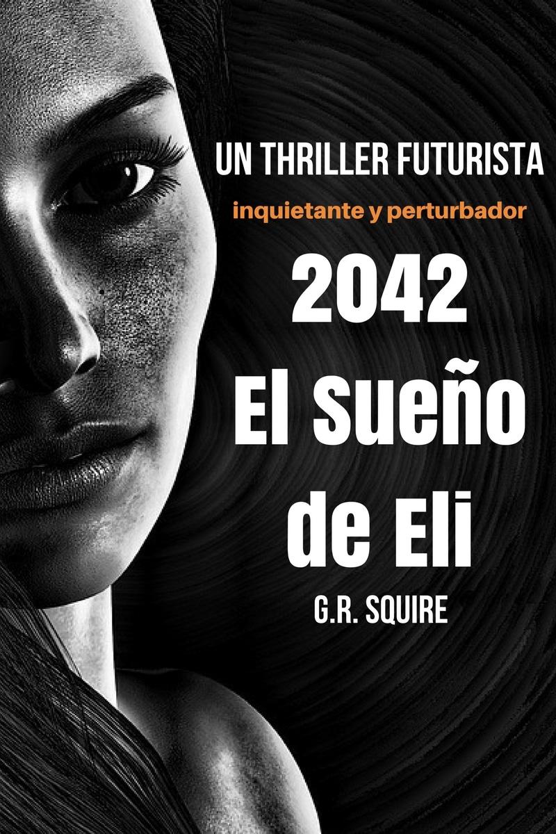 2042. El sueño de Eli