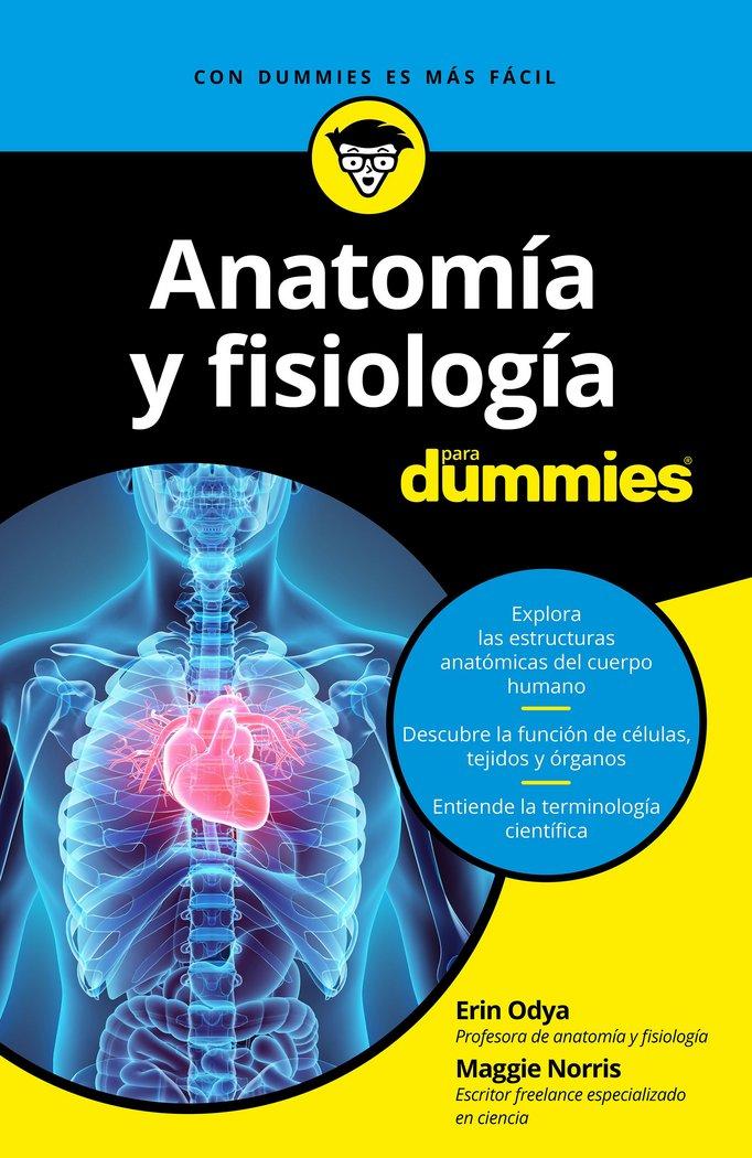 Comprar: Anatomía y fisiología para Dummies 9788432904271 - Libros y ...