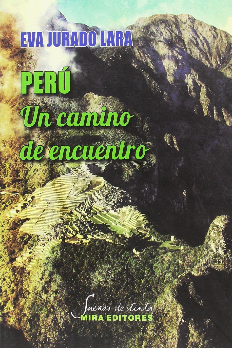 Perú: un camino de encuentro