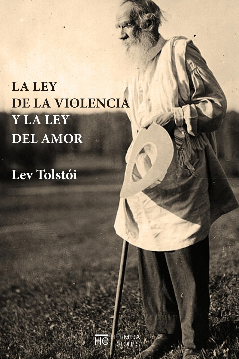 La ley de la violencia y la ley del amor