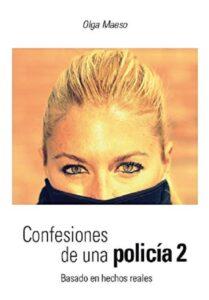 Confesiones de una policía 2