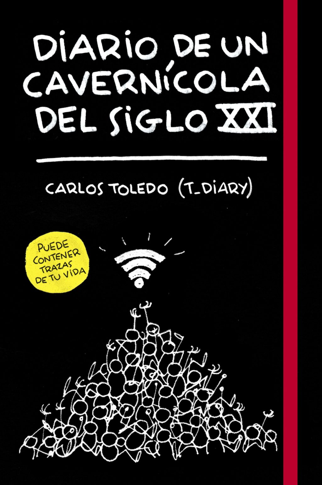 Diario de un cavernicola del siglo XXI