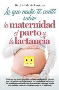 Lo que nadie te contó sobre la maternidad el parto y la lactancia