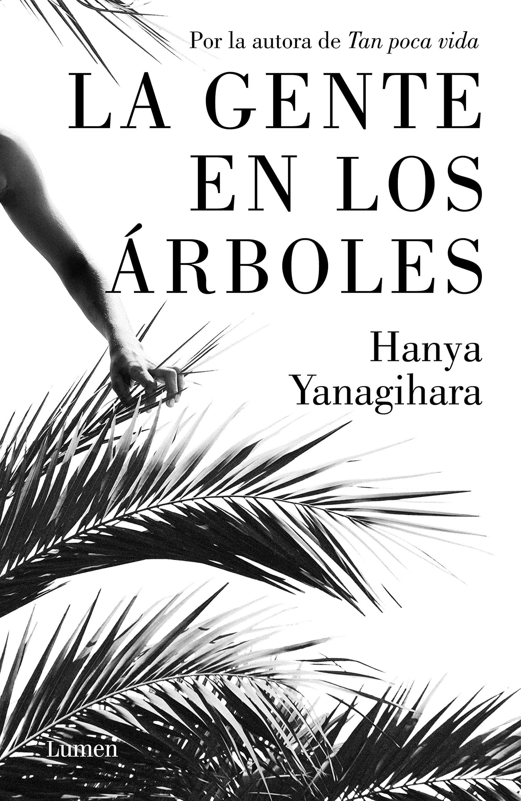 La gente en los árboles, de Hanya Yanagihara