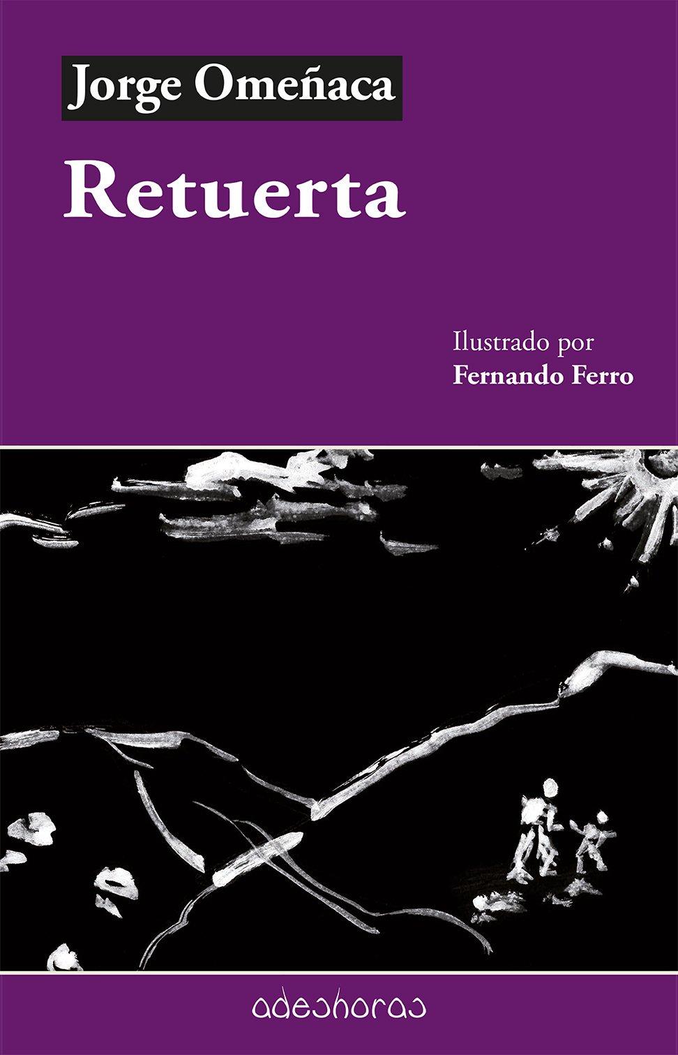 Retuerta, de Jorge Omeñaca - Libros y Literatura