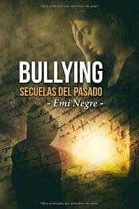 Bullying secuelas del pasado