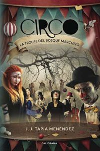 Circo la troupe del bosque marchito
