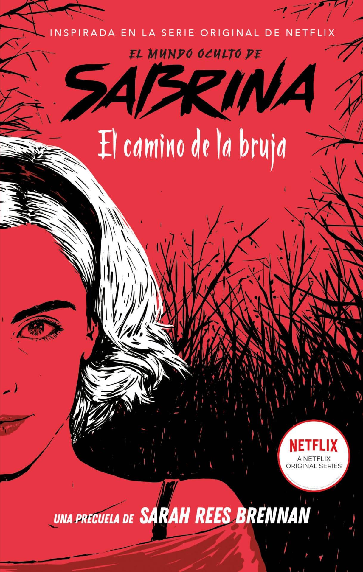 El mundo oculto de Sabrina: El camino de la bruja