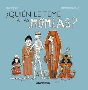 ¿Quién le teme a las momias?
