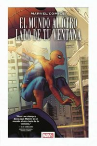 marvel comics el mundo al otro lado de tu ventana
