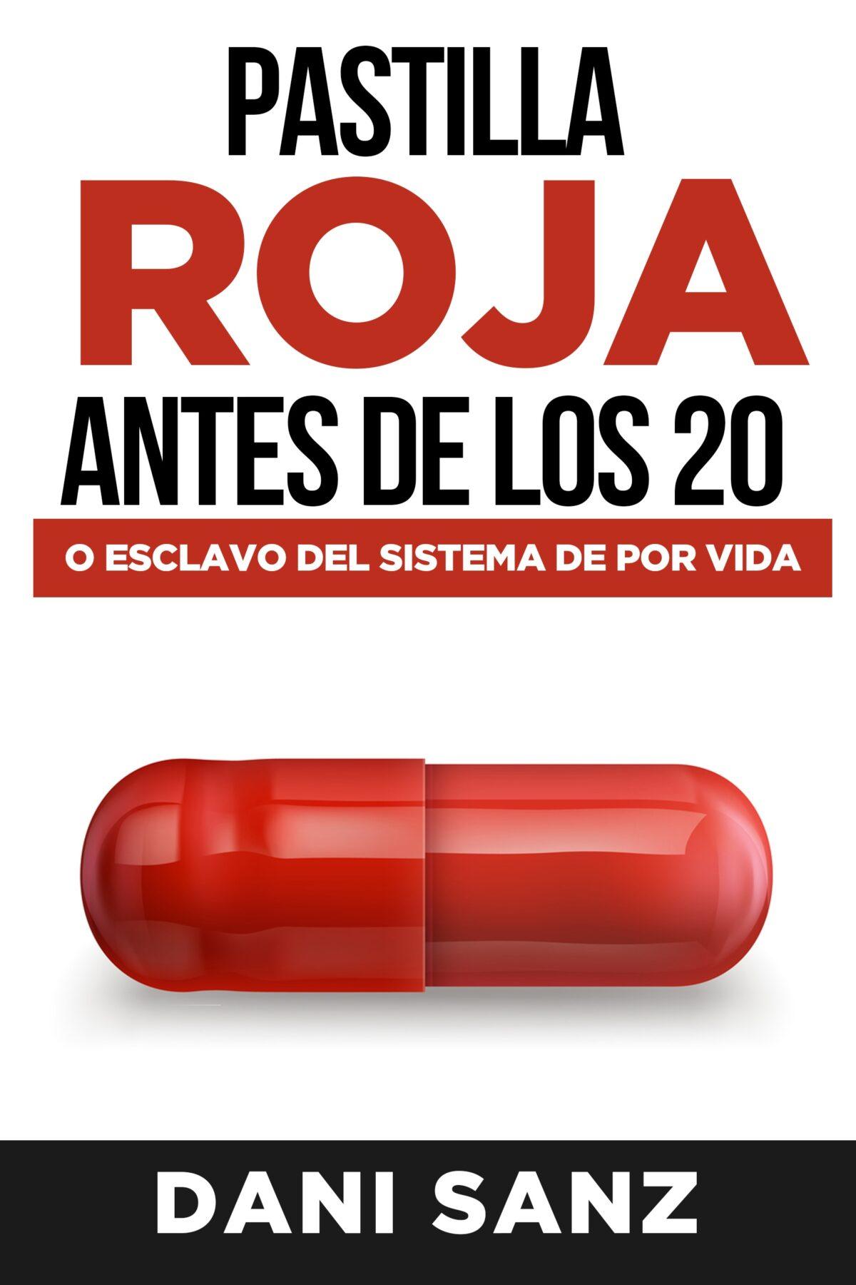 pastilla roja antes de los 20