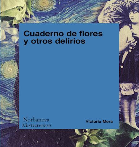 cuaderno de flores y otros delirios