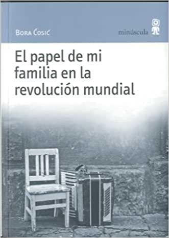 el papel de mi familia en la revolución mundial