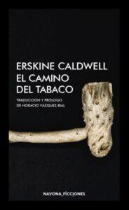 El camino del tabaco