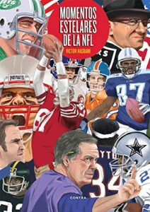 Momentos estelares de la NFL
