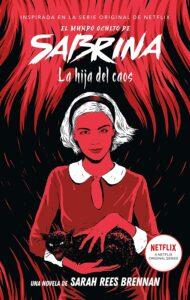 El mundo oculto de Sabrina: La hija del caos