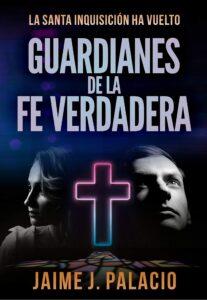 Guardianes de la fe verdadera