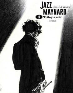 jazz maynard trilogia noir