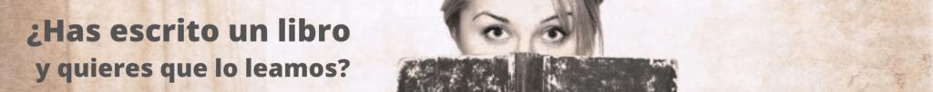 ¿Has escrito un libro y quieres que lo leamos?