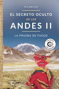El secreto oculto de los Andes II
