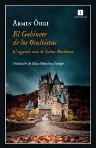 El Gabinete de los Ocultistas: El segundo caso de Julius Bentheim